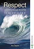 Respect: Teacher's File: Citizenship Through RE and PSE (0748768300) by Taylor, Ina