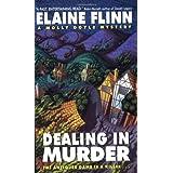 Dealing in Murder: A Molly Doyle Mystery ~ Elaine Flinn