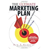 The Ultimate Marketing Plan: Find Your Hook. Communicate Your Message. Make Your Mark. ~ Dan S. Kennedy