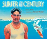 img - for Surfer of the Century: The Life of Duke Kahanamoku book / textbook / text book