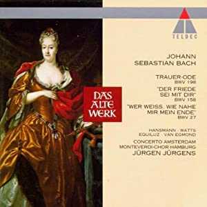 "Bach - Cantata BWV 198 (""Traue Ode""), 158 & 27"
