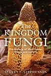 The Kingdom Fungi: The Biology of Mus...