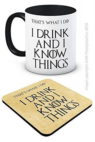 I Drink and I Know Things (That's What I Do) - Tyrion Lannister - Game of Thrones - Tazza e Sottobicchiere