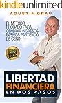 LIBERTAD FINANCIERA EN DOS PASOS: El...