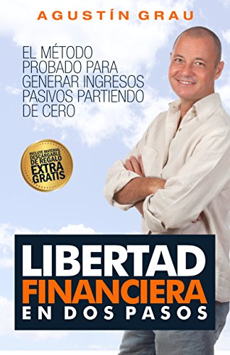 Libertad financiera en dos pasos de Agustín Grau