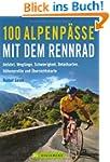 100 Alpenpässe mit dem Rennrad: Anfah...