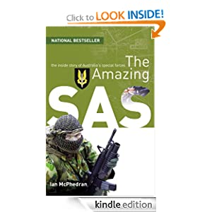 The Amazing SAS: The Inside Story of Australia's Special Forces Ian McPhedran