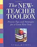 img - for The New-Teacher Toolbox: Proven Tips and Strategies for a Great First Year by Mandel Scott M. (Mitchell) (2003-10-01) Paperback book / textbook / text book