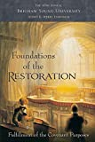 img - for Foundations of the Restoration: 45th Annual Brigham Young University Sidney B. Sperry Symposium book / textbook / text book