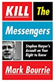 img - for Kill The Messengers book / textbook / text book
