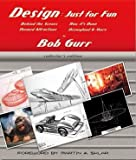 img - for Design: Just for Fun (Behind the Scenes, Collectors Edition First Printing) book / textbook / text book