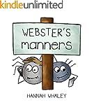 Webster's Manners (Webster Technology...