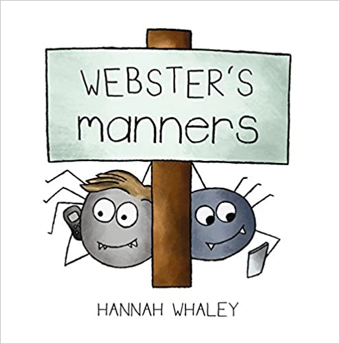 Webster's Manners (Webster Technology Books)