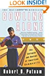 Bowling Alone: The Collapse And Reviv...