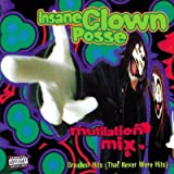 Insane Clown Posse Mutilation Mix-Greatest Hits