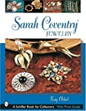 img - for Sarah Coventry Jewelry (Schiffer Book for Collectors) Paperback August 30, 2003 book / textbook / text book