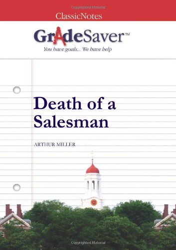 death of a sman essays gradesaver death of a sman arthur miller