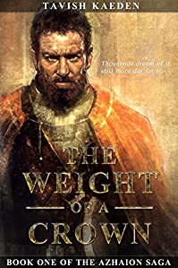 The Weight Of A Crown by Tavish Kaeden ebook deal