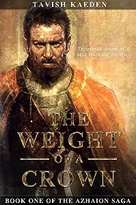 The Weight Of A Crown by Tavish Kaeden ebook deal