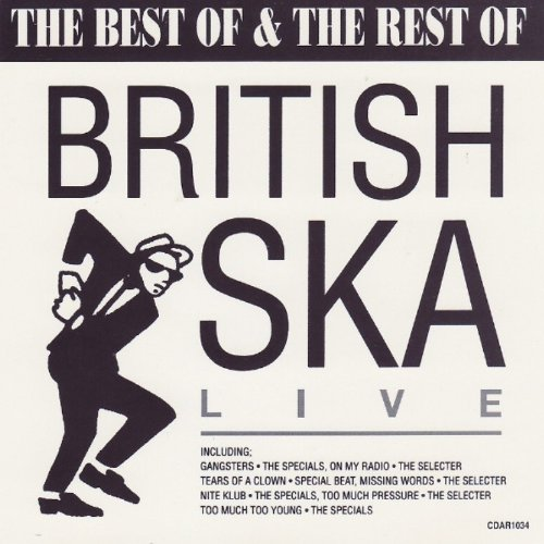 The Best of & The Rest of British Ska: Live