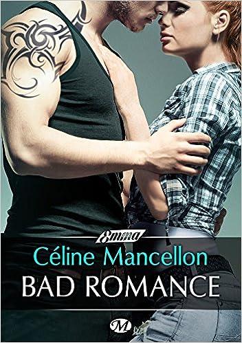 Bad Romance-Celine Mancellon