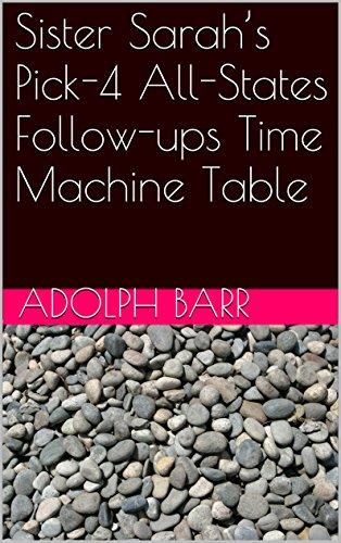sister-sarahs-pick-4-all-states-follow-ups-time-machine-table