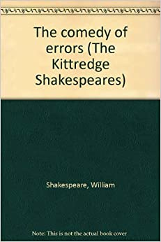 A review of william shakespeares first comedy the comedy of errors