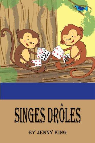 Couverture du livre Singes Drôles - Un Livre d'images Idiot Rimes pour les Enfants