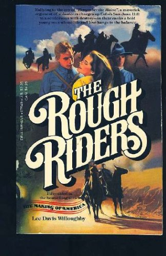 The Rough Riders (Making of America), Lee D. Willoughby