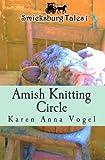 img - for Amish Knitting Circle: Smicksburg Tales 1 (Volume 1) book / textbook / text book