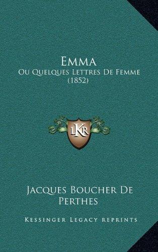 Emma: Ou Quelques Lettres de Femme (1852)