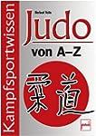 Judo von A-Z: Kampfsportwissen