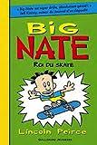 Big Nate, roi du