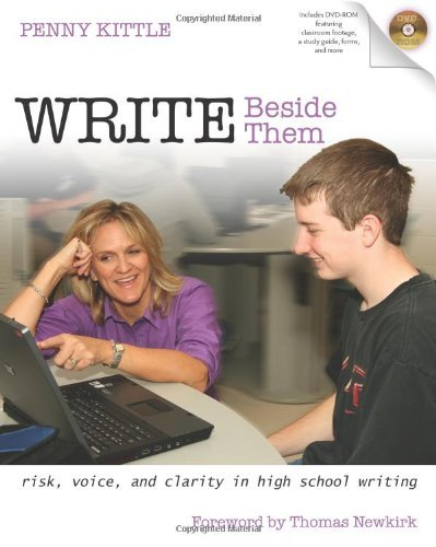 write-beside-them-risk-voice-and-clarity-in-high-school-writing-by-penny-kittle-9-may-2008-paperback