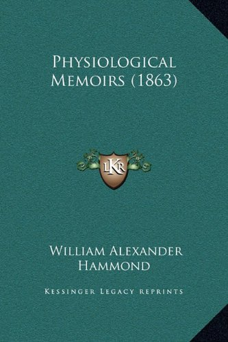 Physiological Memoirs (1863)