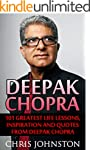 Deepak Chopra: 101 Greatest Life Less...