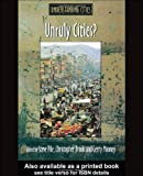 img - for Unruly Cities?: Order/Disorder (Understanding Cities) book / textbook / text book