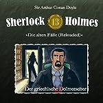 Der griechische Dolmetscher (Sherlock Holmes - Die alten Fälle 13 [Reloaded]) | Arthur Conan Doyle