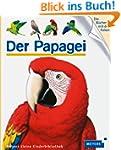 Der Papagei: Meyers kleine Kinderbibl...