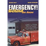 Emergency! Behind The Sceneby Richard Yokley