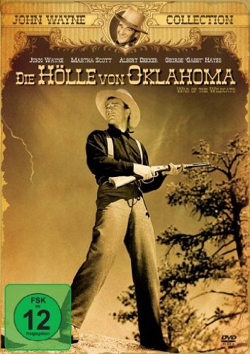 John Wayne Collection: Die Hölle von Oklahomo
