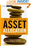 The New Science of Asset Allocation:...
