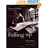 Falling Up: The Days and Nights of Carlisle Floyd: The Authorized Biography