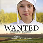 Wanted: Sisters of the Heart, Book 2 | Shelley Shepard Gray