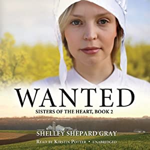 Wanted: Sisters of the Heart, Book 2 | [Shelley Shepard Gray]