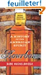 Bourbon: A History of the American Sp...