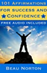 101 Affirmations for Success and Conf...
