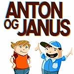 Anton og Janus | Jørn Birkeholm