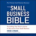 The Small Business Bible (       UNABRIDGED) by Steven D. Strauss Narrated by Howard Rypp