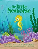 The Little Seahorse (The Little Series Book 4)